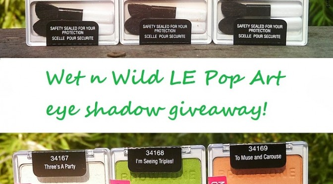 [CLOSED] GIVEAWAY: Wet n Wild LE Pop Art eye shadow collection (one winner, open internationally)