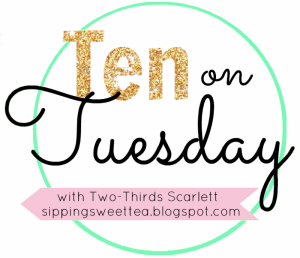 Ten-on-Tuesday_zps5f6ec02b