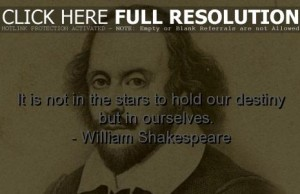 http://writergirlm.com/wp-content/uploads/2014/04/william-shakespeare-quotes-sayings-destiny-wise-wisdom-300x194.jpg
