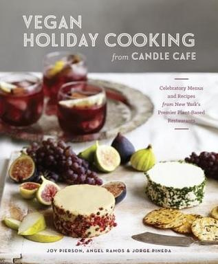 'Vegan Holiday Cooking from the Candle Cafe' (book review)