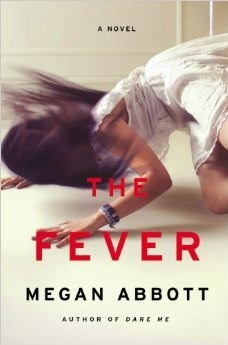 The Fever, by Megan Abbott