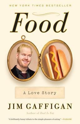 I found Jim Gaffigan's 'Food' to be a bit stale...