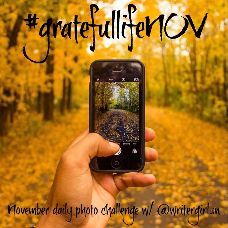 Join me this November for the #gratefullifeNOV challenge on Instagram, Twitter and Facebook!