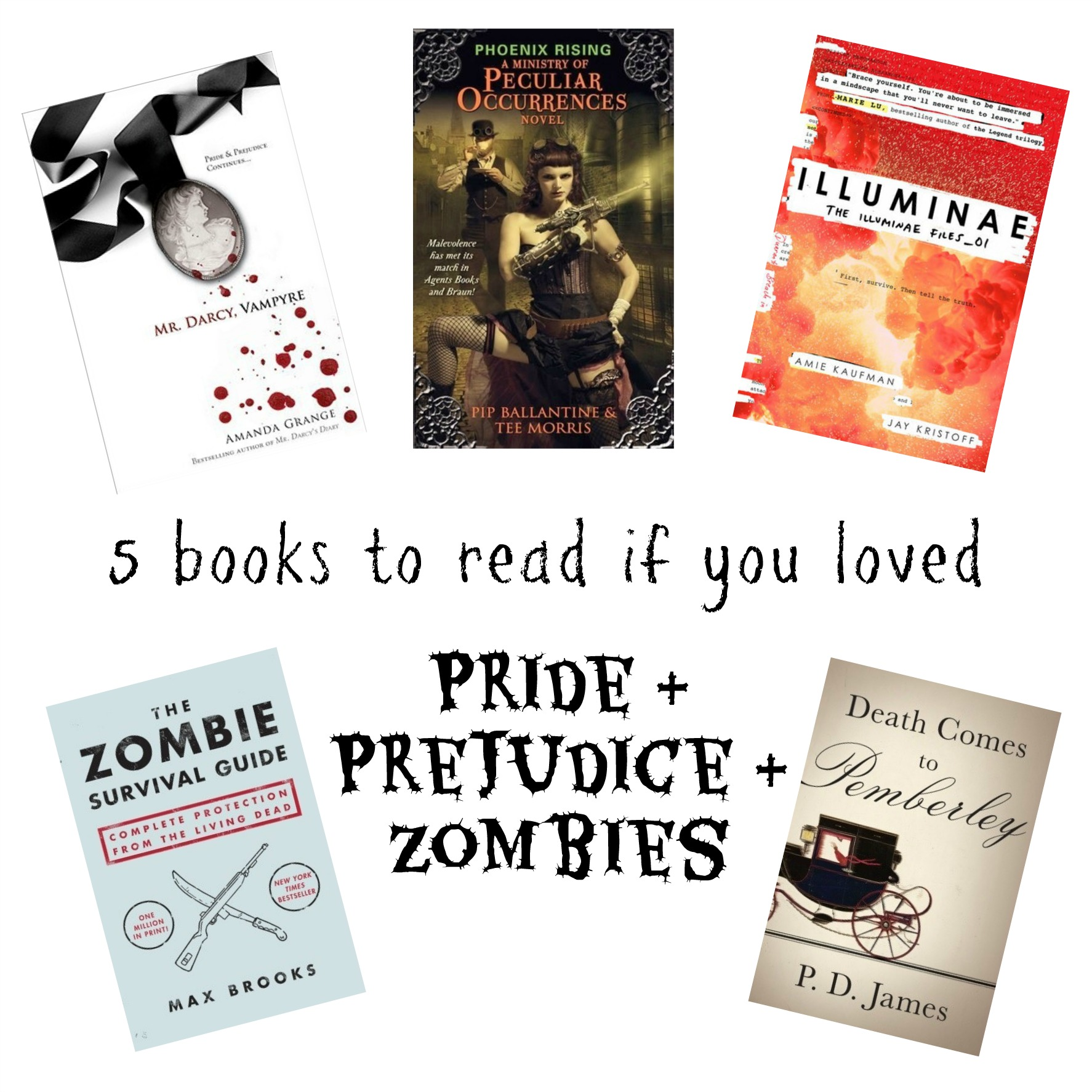 Five books to read if you loved 'Pride and Prejudice and Zombies'