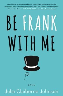 'Be Frank With Me' is charming, but it also suffers from an excess of quirk.