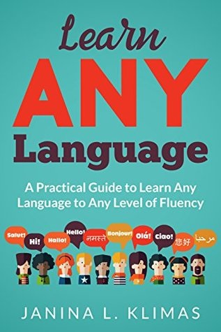 Why 'Learn ANY Language' is helping reenergize my lanuage self-study course in 2017!