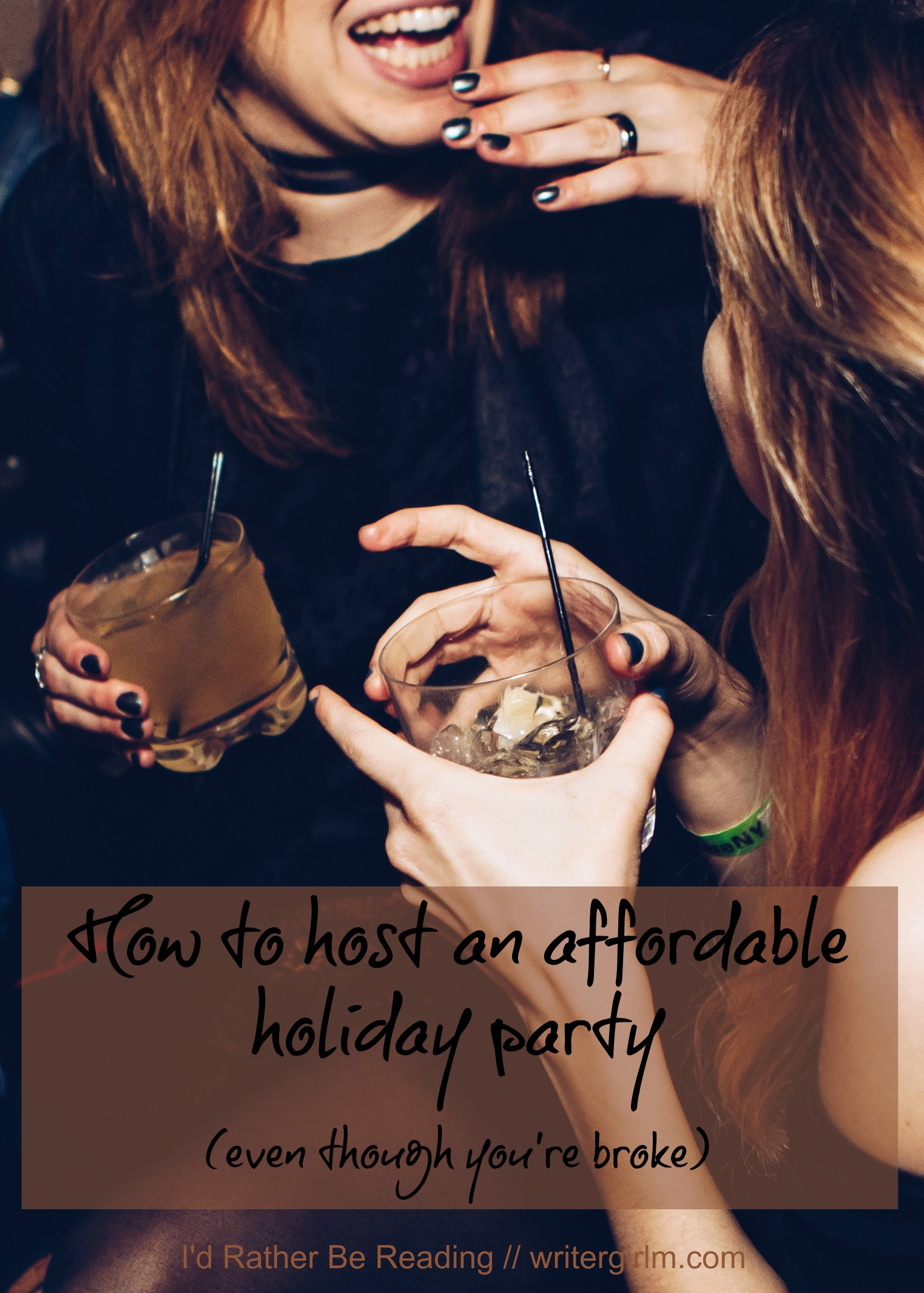 How to host an affordable holiday party (even though you're broke)