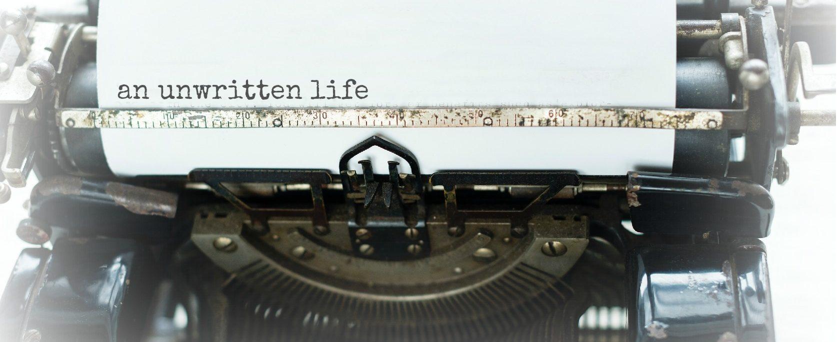 An Unwritten Life