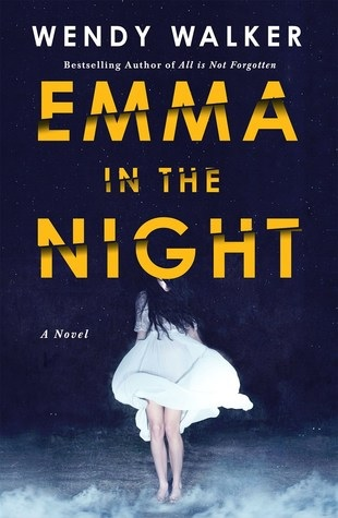 Emma in the Night, by Wendy Walker