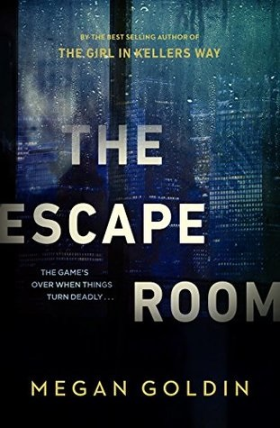 The Escape Room, by Megan Goldin