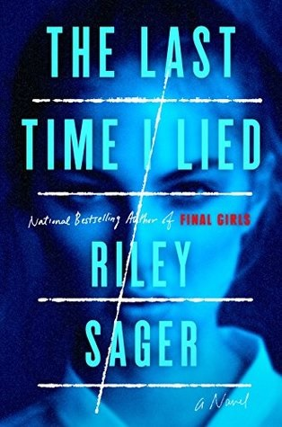 The Last Time I Lied, by Riley Sager