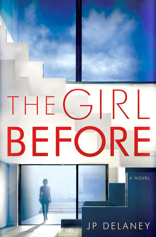 'The Girl Before', by J.P. Delaney